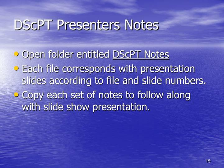 DScPT Presenters Notes