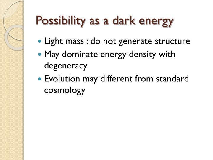 Possibility as a dark energy