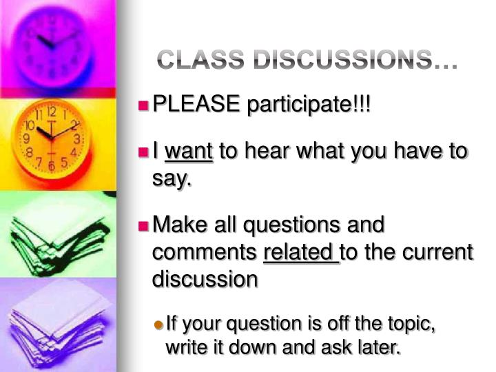 Class Discussions…