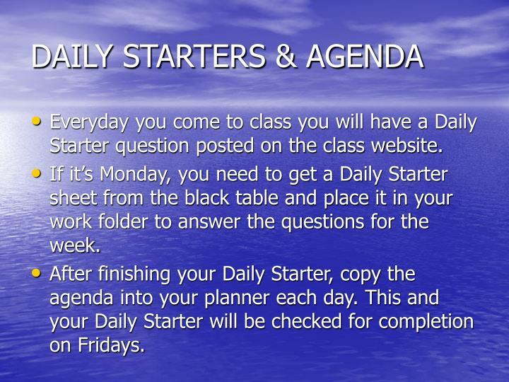 DAILY STARTERS & AGENDA