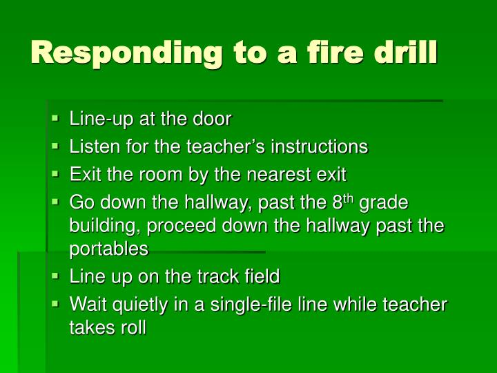 Responding to a fire drill