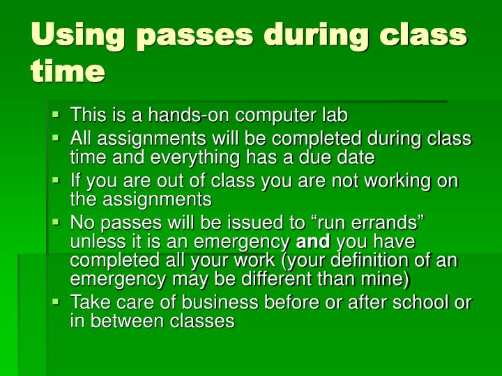Using passes during class time