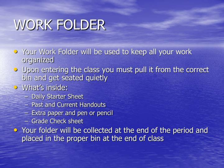 WORK FOLDER