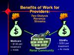 benefits of work for providers