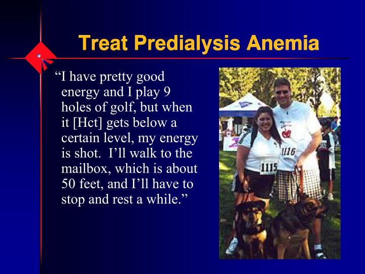 Treat Predialysis Anemia