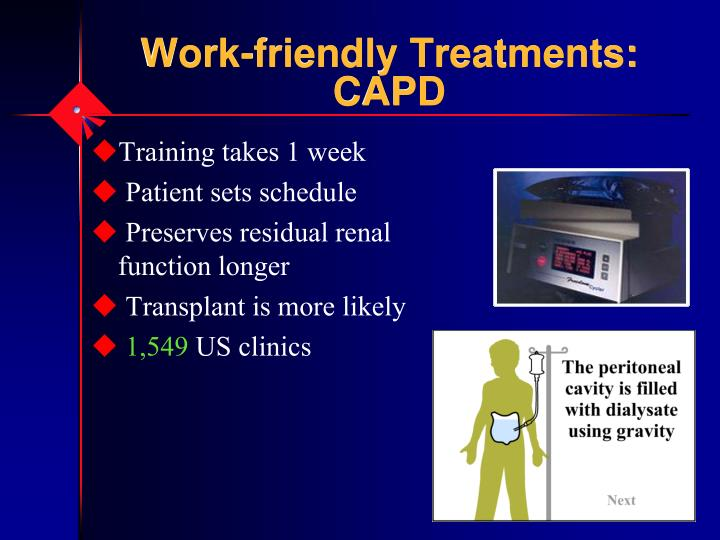 Work-friendly Treatments:  CAPD