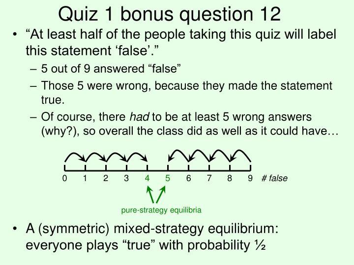 Quiz 1 bonus question 12