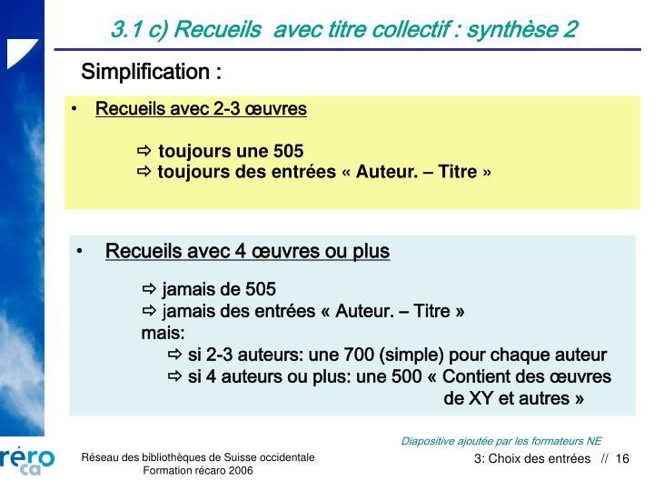 3.1 c) Recueils  avec titre collectif : synthèse 2