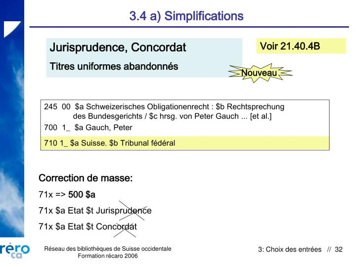 3.4 a) Simplifications