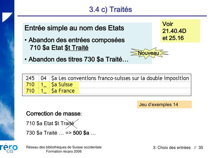 3.4 c) Traités