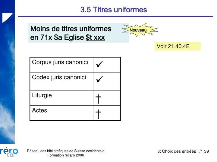 3.5 Titres uniformes