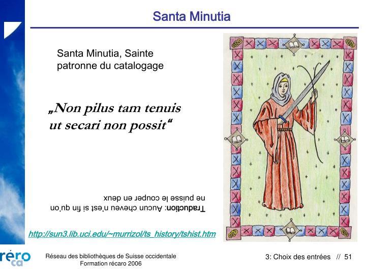 Santa Minutia