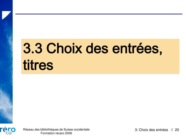 3.3 Choix des entrées,