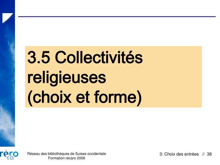 3.5 Collectivités religieuses