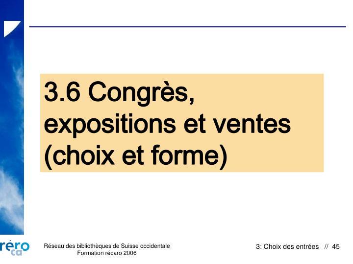 3.6 Congrès, expositions et ventes