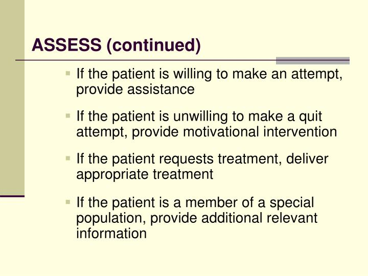 ASSESS (continued)