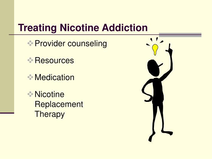 Treating Nicotine Addiction