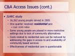 c a access issues cont