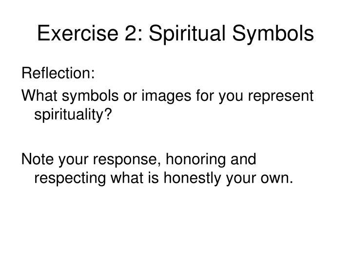 Exercise 2: Spiritual Symbols