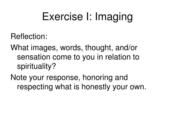 Exercise I: Imaging