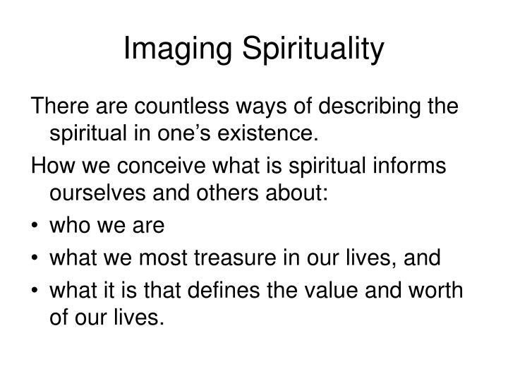 Imaging Spirituality