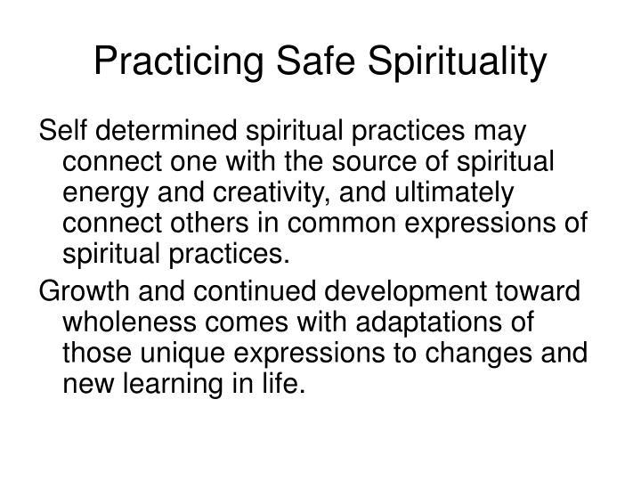 Practicing Safe Spirituality