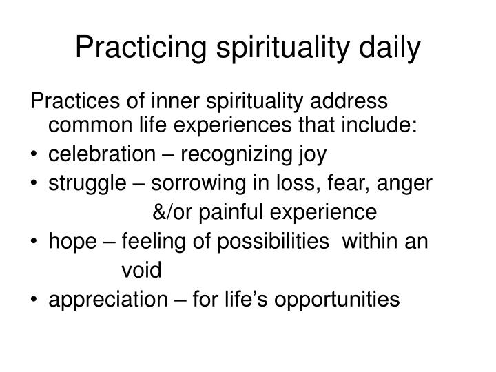 Practicing spirituality daily