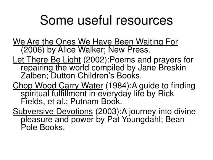 Some useful resources