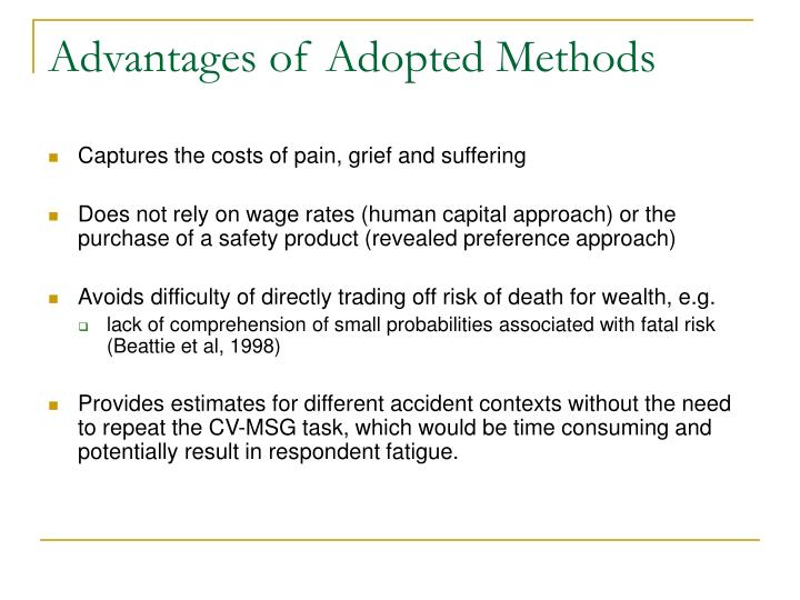 Advantages of Adopted Methods