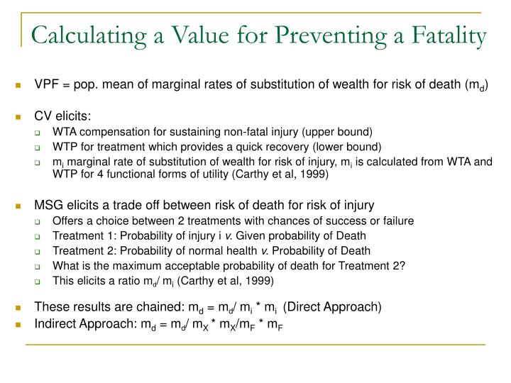 Calculating a Value for Preventing a Fatality