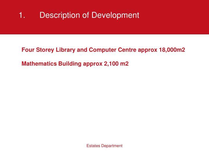 1.Description of Development