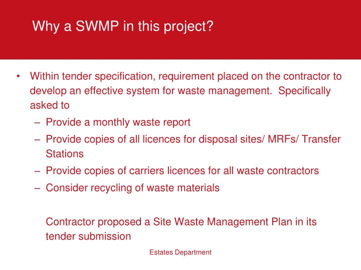 Why a SWMP in this project?