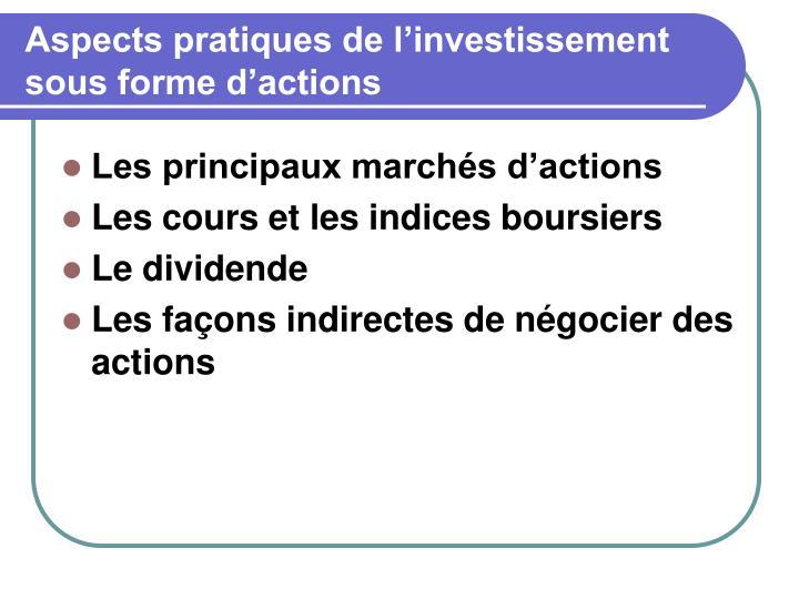 Aspects pratiques de l'investissement sous forme d'actions