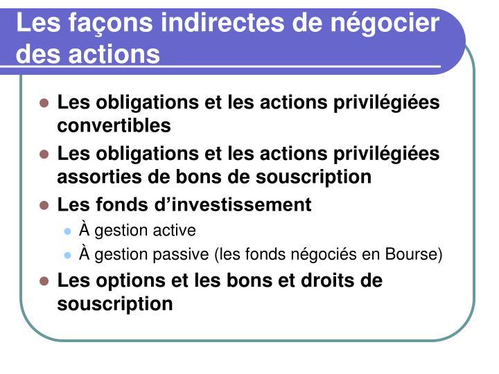Les façons indirectes de négocier des actions
