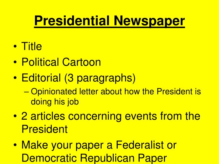 Presidential Newspaper