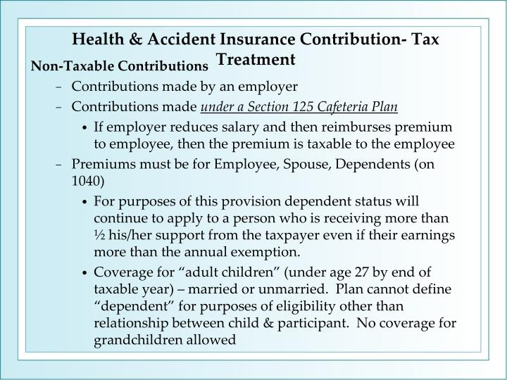 Health & Accident Insurance Contribution- Tax Treatment