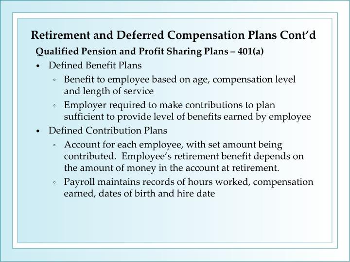 Retirement and Deferred Compensation Plans Cont'd