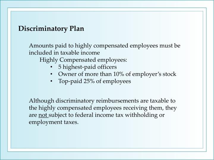 Discriminatory Plan