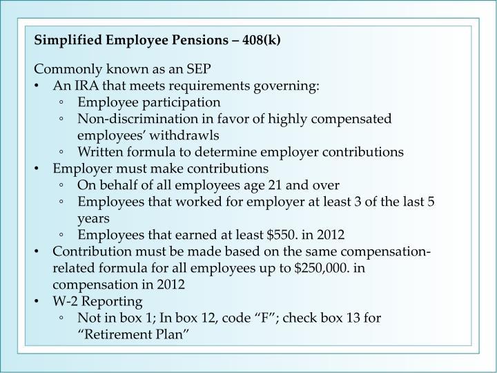Simplified Employee Pensions – 408(k)