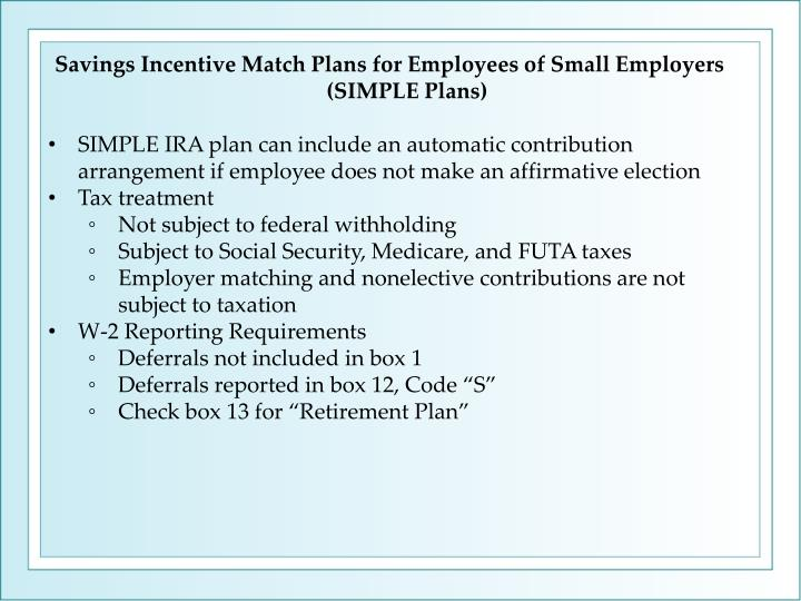 Savings Incentive Match Plans for Employees of Small Employers