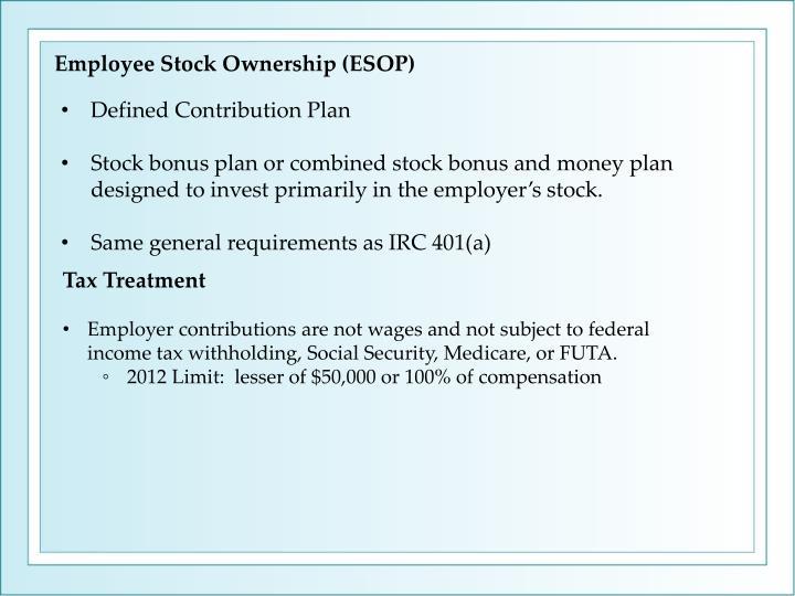Employee Stock Ownership (ESOP)