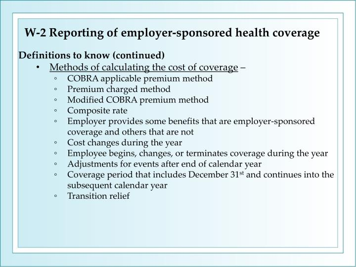 W-2 Reporting of employer-sponsored health coverage