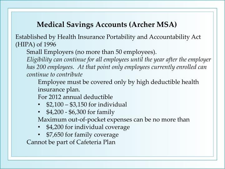 Medical Savings Accounts (Archer MSA)