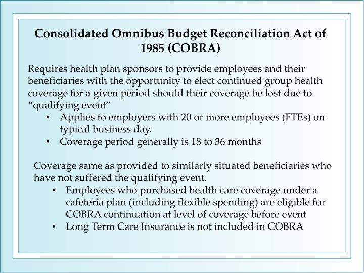 Consolidated Omnibus Budget Reconciliation Act of 1985 (COBRA)