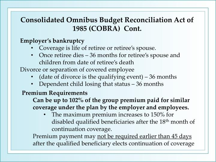 Consolidated Omnibus Budget Reconciliation Act of 1985 (COBRA)  Cont.