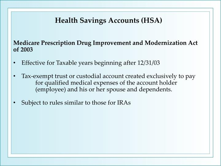 Health Savings Accounts (HSA)