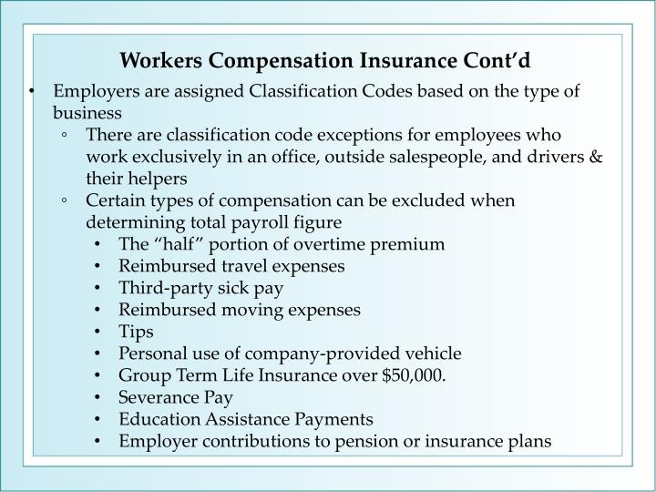 Workers Compensation Insurance Cont'd