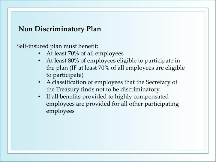 Non Discriminatory Plan