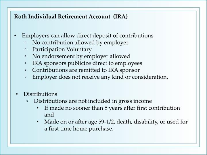 Roth Individual Retirement Account  (IRA)