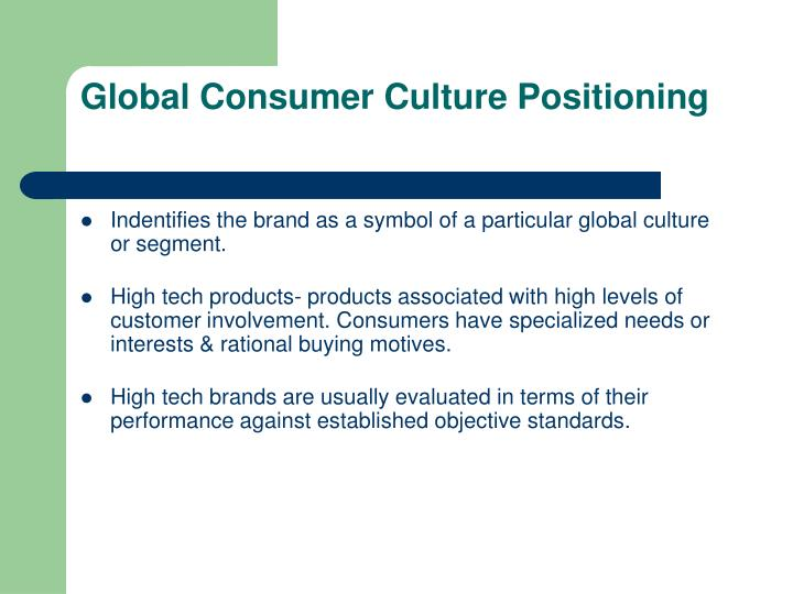 Global Consumer Culture Positioning